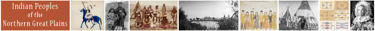 Indian Peoples of the Northern Great Plains - Montana State University Library