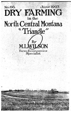 "Dry Farming in the North Central Montana ""Triangle"""